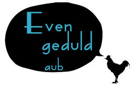 even geduld